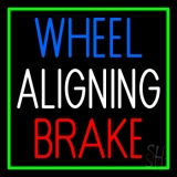 Wheel Aligning Brake 1 Neon Sign