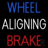 Wheel Aligning Brake 2 Neon Sign