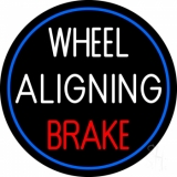 Wheel Aligning Brake Neon Sign