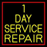 1 Day Service Repair Red Border Neon Sign