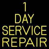 1 Day Repair Service Neon Sign