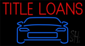 Car Title Loans Neon Sign