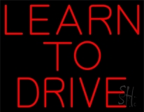 Red Learn To Drive Neon Sign