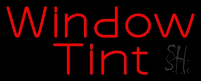 Red Window Tint Neon Sign