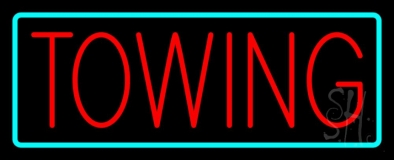Towing Turquoise Border Neon Sign