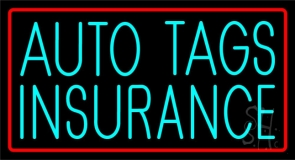 Turquoise Auto Tags Insurance Red Border Neon Sign