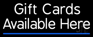Gift Cards Available Here Blue Line Neon Sign