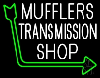 Mufflers Transmission Shop 1 LED Neon Sign