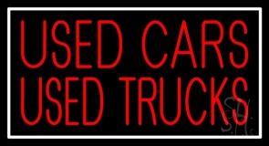 Used Cars Used Truckes 1 Neon Sign