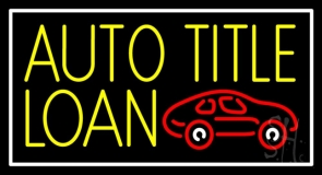 Yellow Auto Title Loans Car Logo 1 Neon Sign