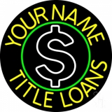 Custom Yellow Title Loans Neon Sign