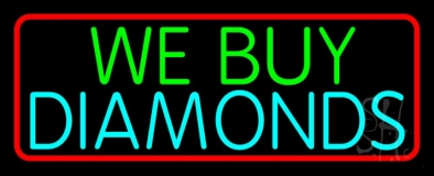 red border we buy diamonds neon sign
