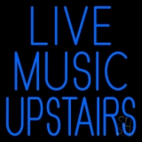 Live Music Upstairs Blue Neon Sign