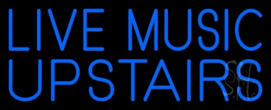 Blue Live Music Upstairs Neon Sign