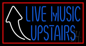 Live Music Upstairs Neon Sign