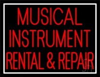 Musical Instruments Rental And Repair 1 Neon Sign